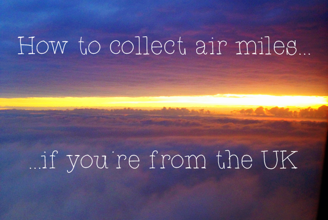 How to Collect Air Miles UK