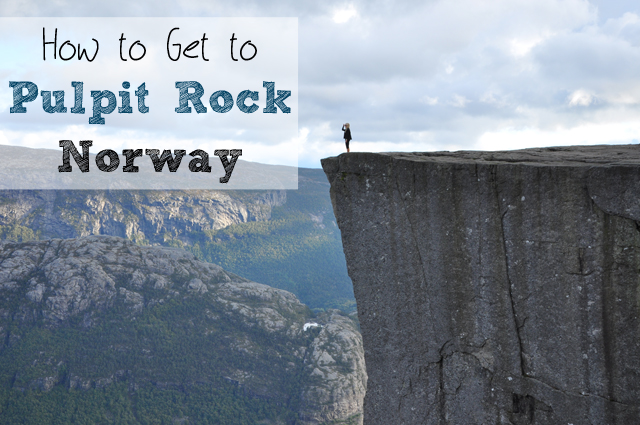 How to get to Pulpit Rock Norway