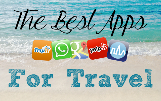 The Best Apps For Travel